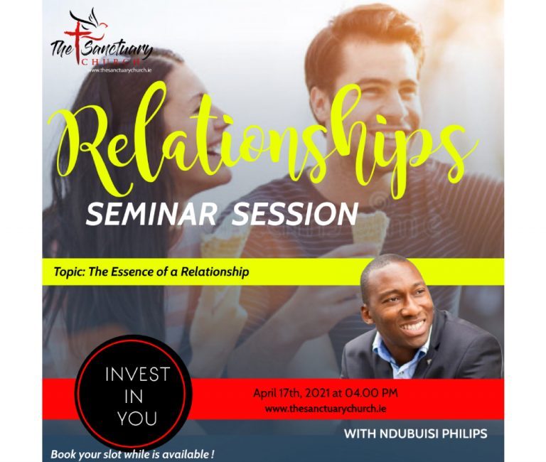 Marriage Seminar Session with Ndubuisi Philips – Relationships for Single: The Essence of a Relationship