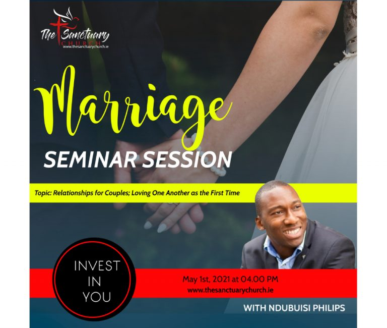 Marriage Seminar Session with Ndubuisi Philips – Relationships for Couples; Loving One Another as The First Time